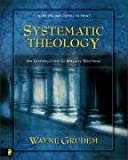 Systematic Theology: An Introduction to Biblical Doctrine (0310286700) by Grudem, Wayne