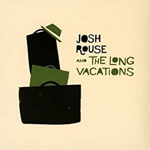 Josh Rouse And The Long Vacations