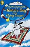 The Witch's Dog and the Flying Carpet (Colour Young Puffin)