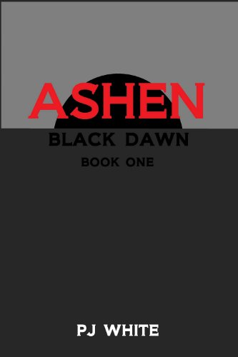 Ashen (Black Dawn, Book One)