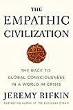 img - for Empathic Civilization Race to Global Consciousness in a World in Crisis [HC,2009] book / textbook / text book
