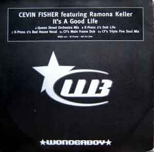 FISHER, CEVIN FEATURING RAMONA KELLER - It's A Good Life - Promo 1 - 12 inch x 2