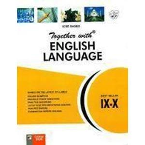 Together With English Language ICSE - 9 & 10