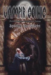 Vampir Gothic, Splitter der Macht