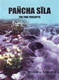 Pancha Sila: The Five Precepts