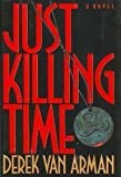 img - for Just Killing Time book / textbook / text book
