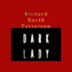 Dark Lady | [Richard North Patterson]