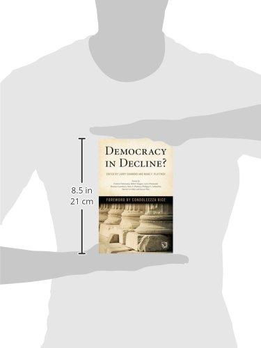 Democracy in Decline? (A Journal of Democracy Book)