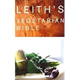 Leith&#39;s Vegetarian Bibleby Polly Tyrer