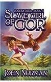 John Norman Slave Girl of Gor (Gorean Saga)
