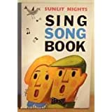 Sunlit Nights Sing Song Bookby -