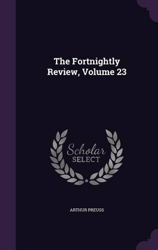 The Fortnightly Review, Volume 23