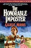 The Honorable Imposter (The House of Winslow #1) (0613136632) by Morris, Gilbert
