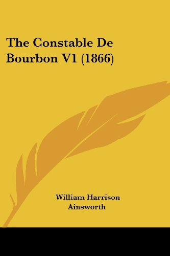 The Constable de Bourbon V1 (1866)