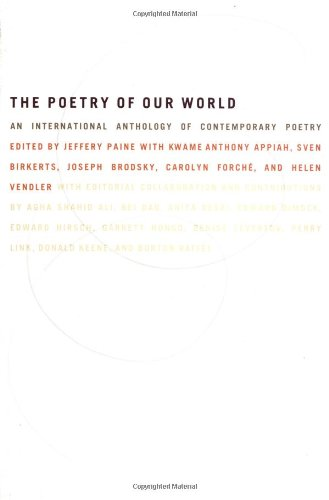 The Poetry of Our World: An International Anthology of...