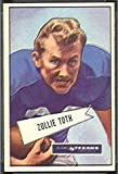 1952 Bowman Large (Football) Card# 58 Zollie Toth of the Dallas Texans VGX Condition