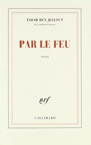 Par Le Feu (French Edition)