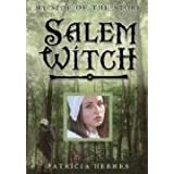 Salem Witch (My Side of the Story) ~ Patricia Hermes