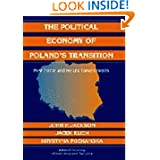 The Political Economy of Poland's Transition: New Firms and Reform Governments (Political Economy of Institutions...