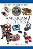 American Cultures (BSA Merit Badge Series)