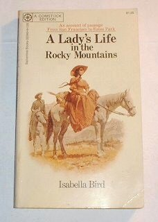 Book report on a ladys life in the rocky mountains