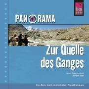 Zur Quelle des Ganges: Panorama-Bildband