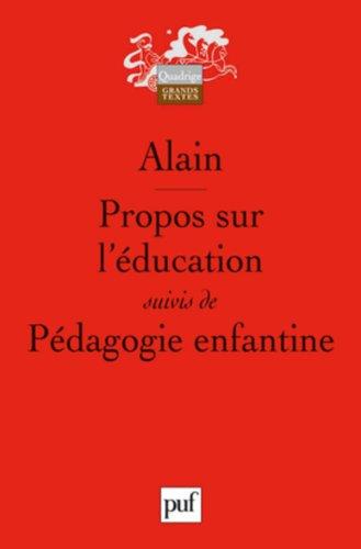 Propos sur l'éducation suivis de Pédagogie enfantine