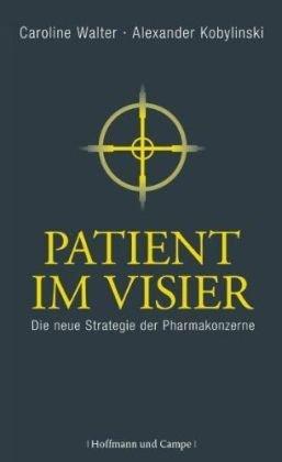 Patient im Visier: Die neue Strategie der Pharmakonzerne