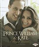 Matt Doeden Prince William & Kate: A Royal Romance (Gateway Biographies)