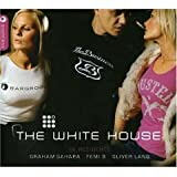 The White House in Residence - Graham Sahara - Femi B - Oliver Lang - 3 Cd Set