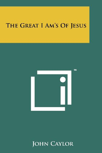 The Great I Am's of Jesus
