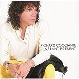 echange, troc Richard Cocciante - L'Instant Present (Remix 97)
