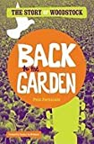 Back to the Garden Story of Woodstock [HC,2009]