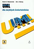 img - for UML dla zwyklych smiertelnikow book / textbook / text book