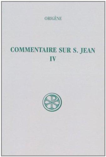 COMMENTAIRE SUR SAINT JEAN. Tome 4, Livres 19 et 20, Edition bilingue français-grec