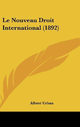 Le Nouveau Droit International (1892)