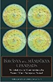 img - for Isavasya and Mandukya Upanisads: Translation and Commentary by Swami Muni Narayana Prasad book / textbook / text book