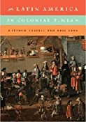 Latin America in Colonial Times: Matthew Restall, Kris Lane: 9780521132602: Amazon.com: Books