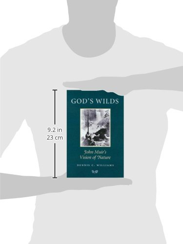 God's Wilds: John Muir's Vision of Nature (Environmental History Series)