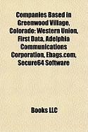 companies-based-in-greenwood-village-colorado-western-union-first-data-adelphia-communications-corpo