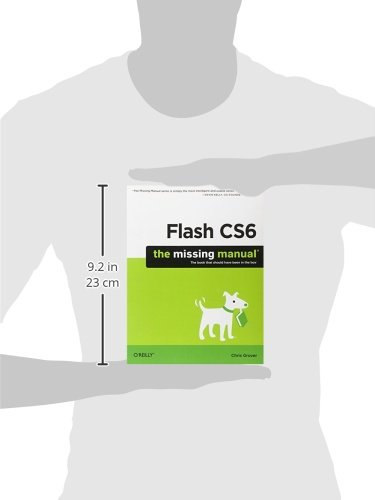 Flash CS6: The Missing Manual (Missing Manuals)