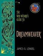 The Web Wizard's Guide to Dreamweaver