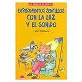 img - for Experimentos Sencillos Con La Luz y El Sonido (El Juego De La Ciencia, 14) (Spanish Edition) book / textbook / text book