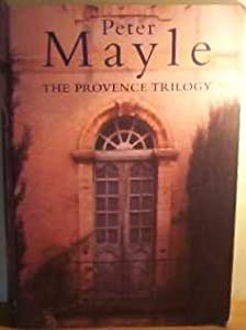 "Cover of ""THE PROVENCE TRILOGY"""