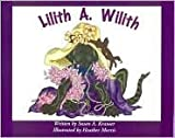Lilith A. Wilith