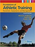 img - for Foundations of Athletic Training 4th (forth) edition Text Only book / textbook / text book