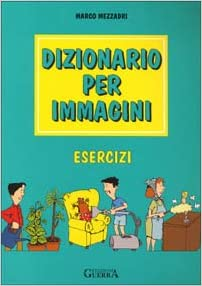 Dizionario Per Immagini: Libro Degli Esercizi (Italian Edition): Marco