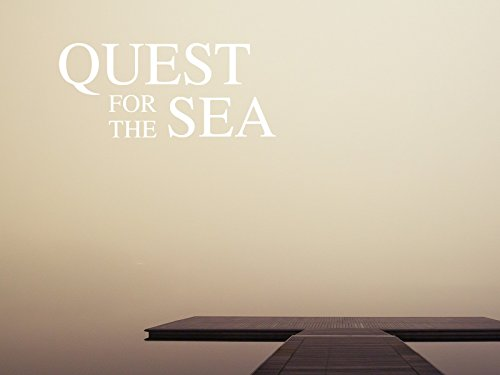 Quest For The Sea - Season 1