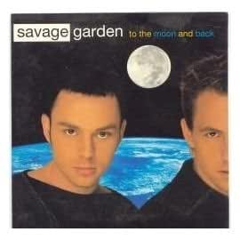 To The Moon Back Savage Garden Musica