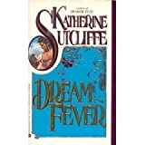 Dream Fever (038075942X) by Sutcliffe, Katherine